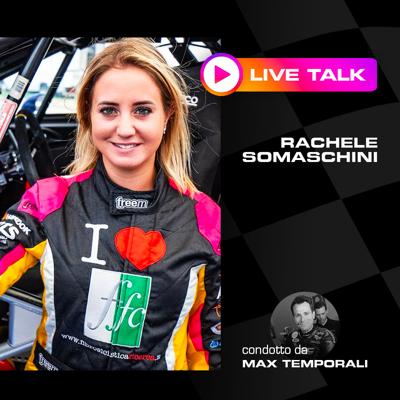 BARDAHL PODCAST: RACHELE SOMASCHINI LIVE TALK