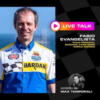 BARDAHL PODCAST: FABIO EVANGELISTA LIVE TALK